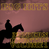 Modern Country, Vol. 1 - Big Hits