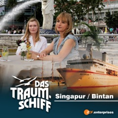 Das Traumschiff - Singapur / Bintan