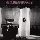 Woven Bones - Have A Soul