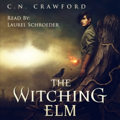 The Witching Elm: The Memento Mori Witch Series, Book 1 (Unabridged)