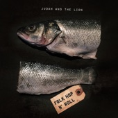 Judah & the Lion - Take It All Back