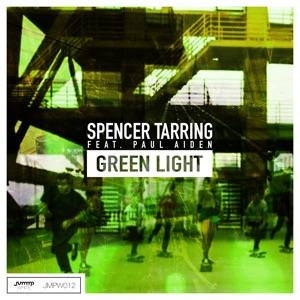 Spencer Tarring - Green Light feat. Paul Aiden