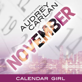 November: Calendar Girl, Book 11 (Unabridged) audiobook