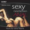 Mathilda Ferencz - Hure fГјr eine Nacht: Sexy Geschichten Anal artwork