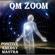 Nipun Aggarwal - Om Zoom : Positive Energy Mantra