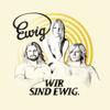 Wir sind ewig (Special Version) - Ewig