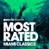 Defected Presents: Most Rated Miami Classics