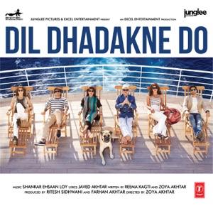 Dil Dhadakne Do (Original Motion Picture Soundtrack)