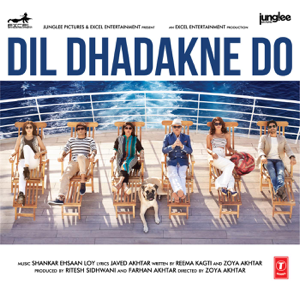 Shankar-Ehsaan-Loy - Dil Dhadakne Do (Original Motion Picture Soundtrack)