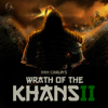 Episode 44 - Wrath of the Khans II - Dan Carlin