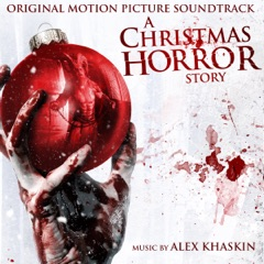 A Christmas Horror Story (Original Motion Picture Soundtrack)