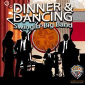 Dinner & Dancing: Swingin' Big Band