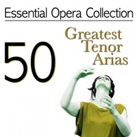 Antonello Gotta & Compagnia d'Opera Italiana - Essential Opera Collection: 50 Greatest Tenor Arias