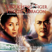 Crouching Tiger, Hidden Dragon - Original Motion Picture Soundtrack
