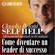 Claudio Belotti - Self Help. Come diventare un leader di successo: Allenamenti mentali in 60 minuti.
