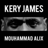 Mouhammad Alix - Single, Kery James