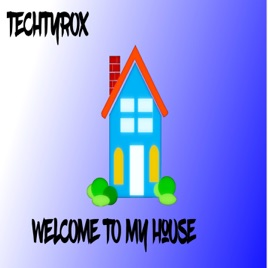 Welcome To My House   Single
