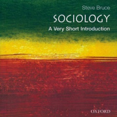 Sociology: A Very Short Introduction (Unabridged)