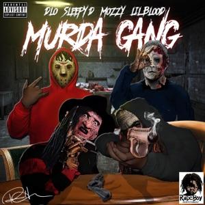 Murda Gang (feat. Sleepy D, Mozzy, & Lil Blood) - Single Mp3 Download