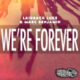 We're Forever (feat. Nuthin' Under A Million) - Single