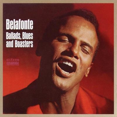 Ballads, Blues & Boasters - Harry Belafonte