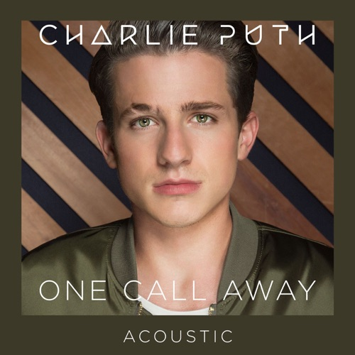 Charlie Puth - One Call Away (Acoustic) - Single