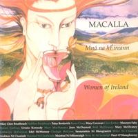 Mná Na hÉireann (Women of Ireland) by Macalla on Apple Music