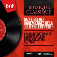 Bizet: Scènes bohémiennes de La jolie fille de Perth (1882 Version, Mono Version) - EP