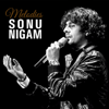 Sonu Nigam  Melodies  Kannada Hits  2016 songs