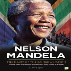 Nelson Mandela: The Heart of the Rainbow Nation (Unabridged)