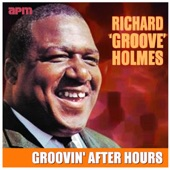 Richard Groove Holmes - After Hours