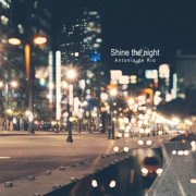 Shine the Night - Antonio de Rio - Antonio de Rio