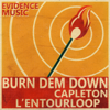 Capleton - Burn Dem Down (L'Entourloop Remix) artwork