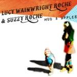 Lucy Wainwright Roche & Suzzy Roche - Melancholy Ways