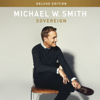 Sovereign (Deluxe Edition) - Michael W. Smith