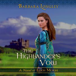 The Highlander's Vow: Loch Moigh, Book 4 (Unabridged) audiobook
