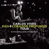 Pa' Mayté (En Vivo Desde Santa Marta) - Carlos Vives