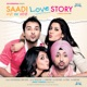 Saadi Love Story Original Motion Picture Soundtrack