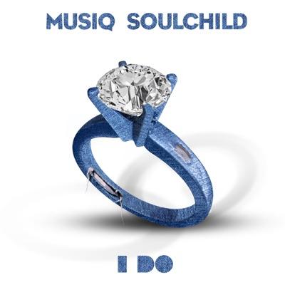 I Do - Single - Musiq Soulchild