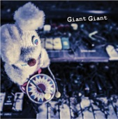 Giant Giant - All You Need Is More