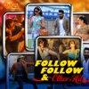 Follow Follow & Other Hits