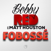 Fobossé (feat. Matt Houston) - Single