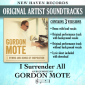 I Surrender All - Gordon Mote