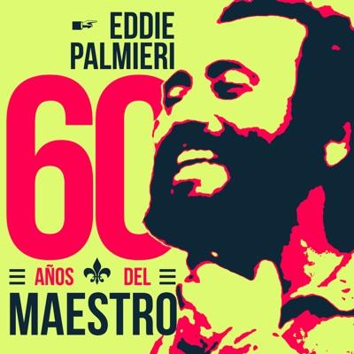 60 Años Del Maestro - Eddie Palmieri
