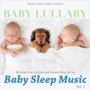Baby Lullaby: Relaxing Piano Lullabies and Natural Sleep Aid for Baby Sleep Music, Vol. 2 - Einstein Baby Lullaby Academy
