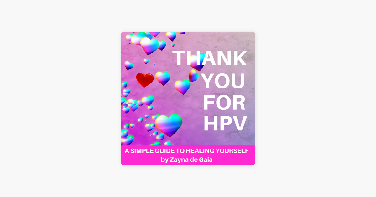 Read e-book Thank You for HPV: A Simple Guide to Healing