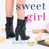 Sweet Girl: The Girl's Series, Book 2 (Unabridged) AudioBook Download