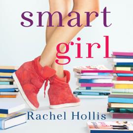Smart Girl: The Girl's Series, Book 3 (Unabridged) audiobook