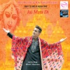 Jai Mata Di - Single