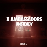 Unsteady (Remixes) - EP
